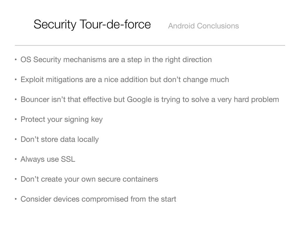 Security Tour-de-force Android Conclusions • OS...