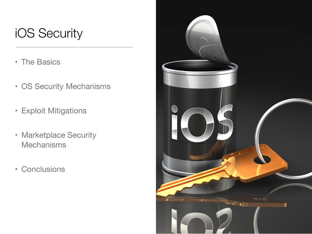 iOS Security • The Basics • OS Security Mechani...