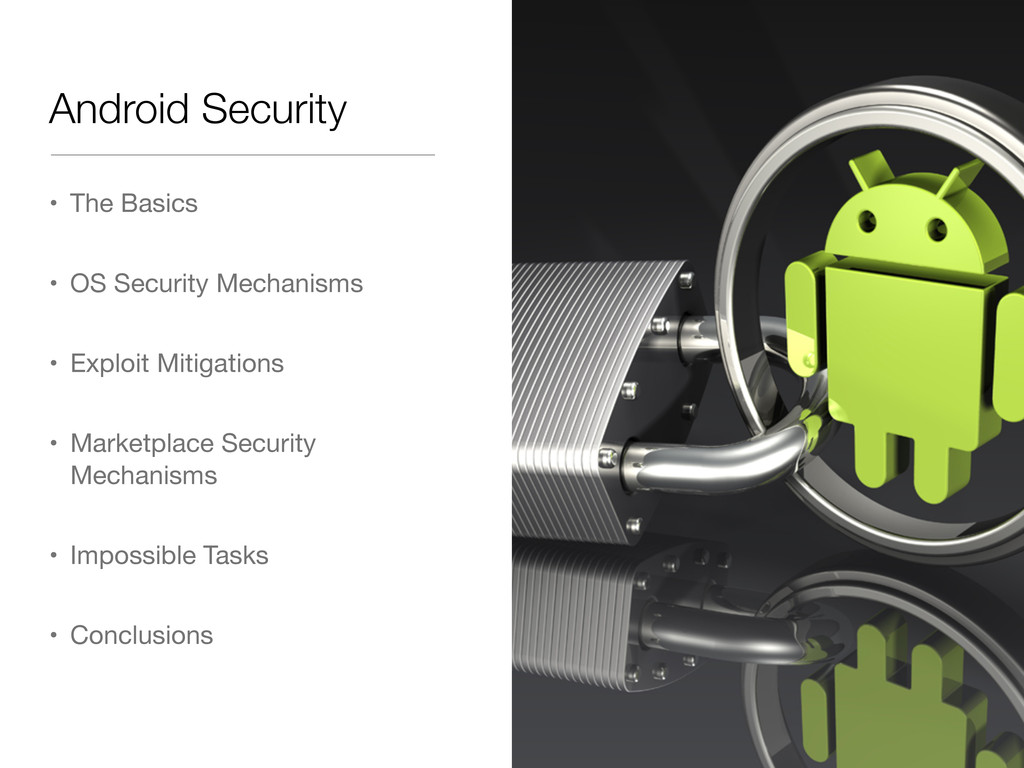 Android Security • The Basics • OS Security Mec...