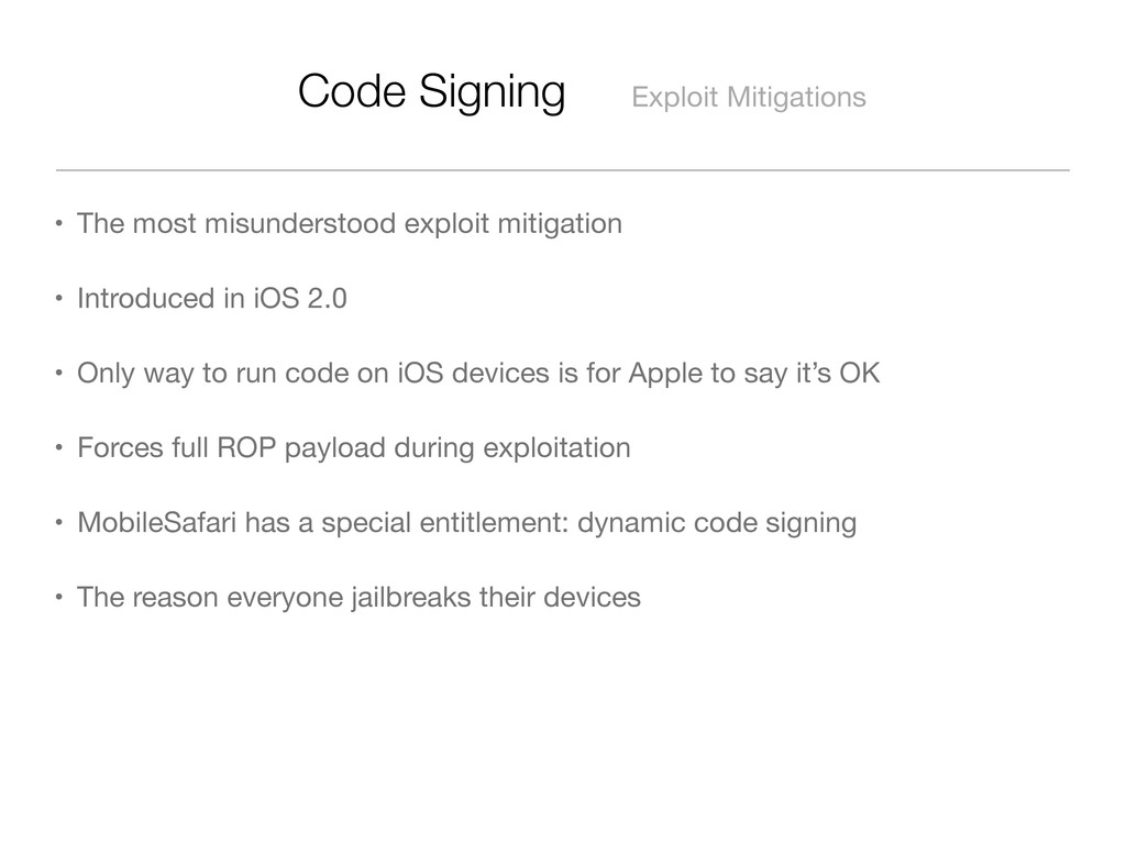 Code Signing Exploit Mitigations • The most mis...