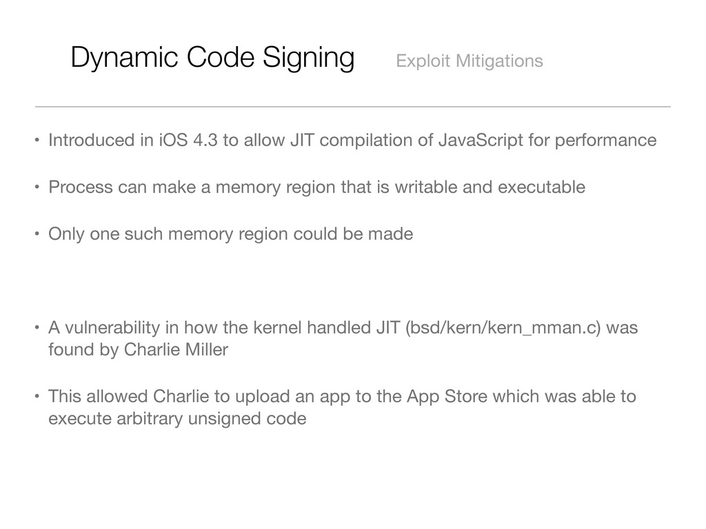 Dynamic Code Signing Exploit Mitigations • Intr...