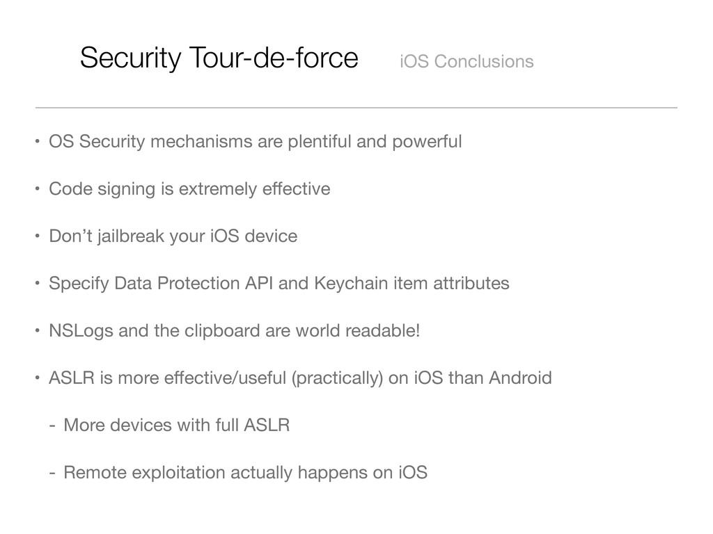 Security Tour-de-force iOS Conclusions • OS Sec...