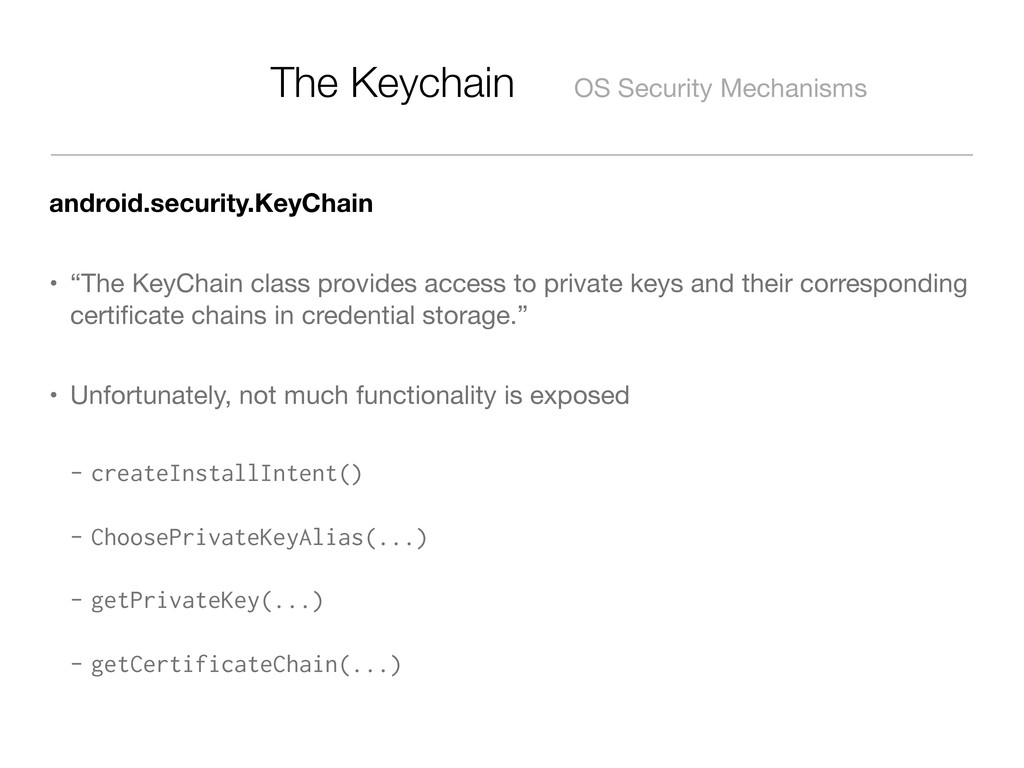 The Keychain OS Security Mechanisms android.sec...