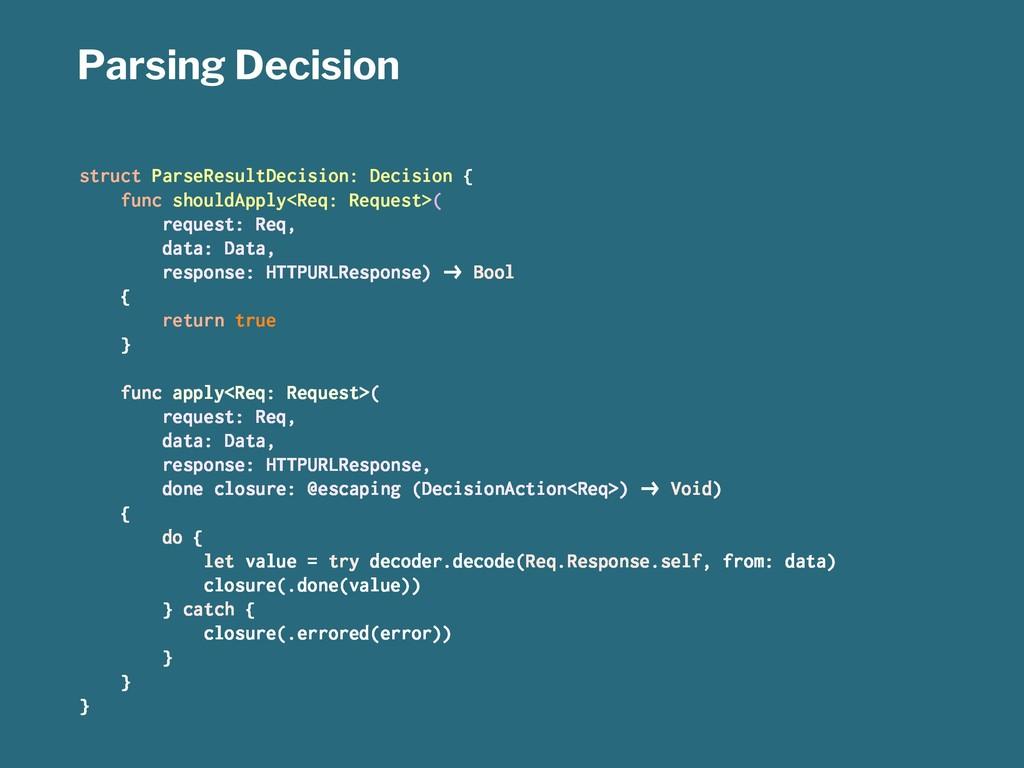 Parsing Decision struct ParseResultDecision: De...