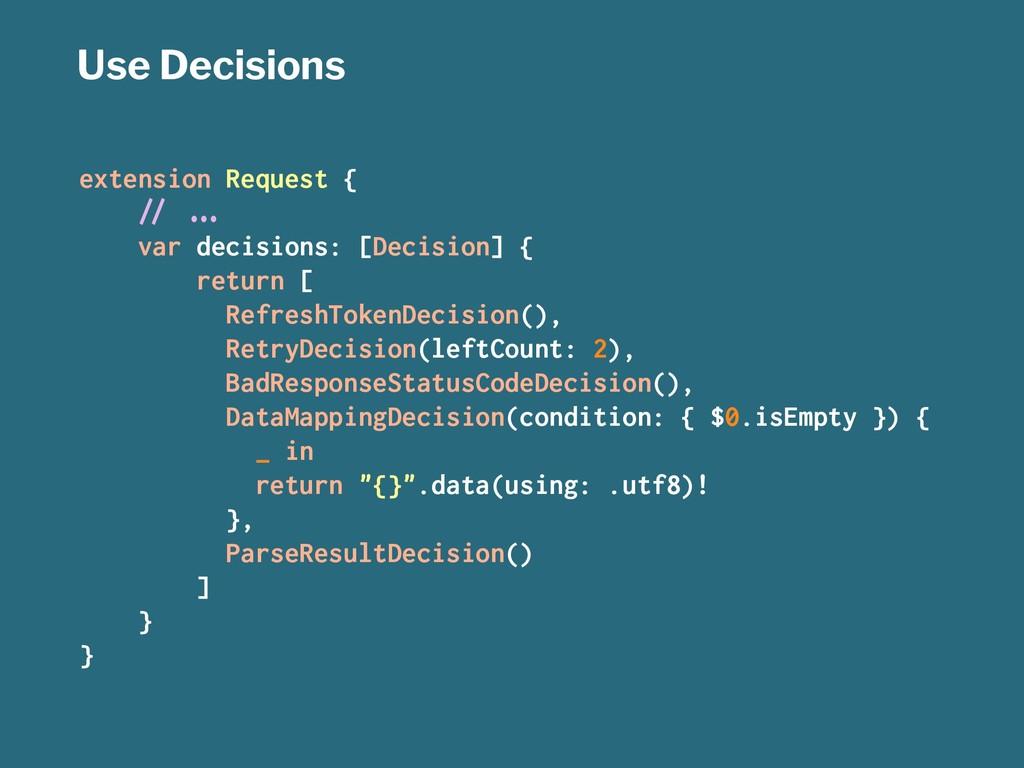 """Use Decisions extension Request { !"""" #$% var de..."""