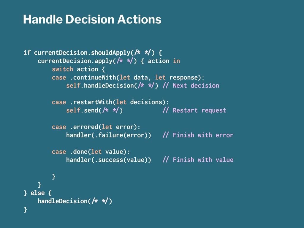 Handle Decision Actions if currentDecision.shou...