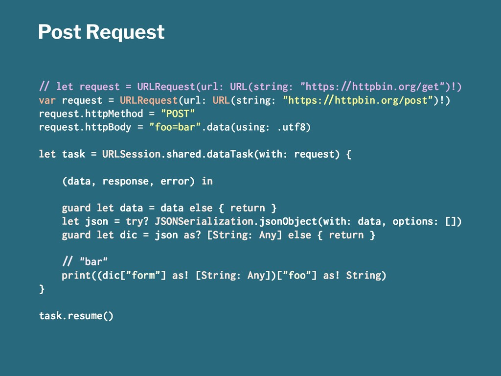 "Post Request !"" let request = URLRequest(url: U..."