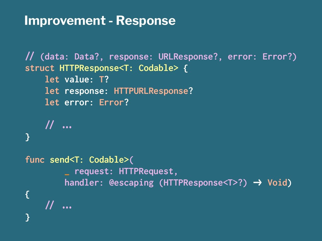 "Improvement - Response !"" (data: Data?, respons..."
