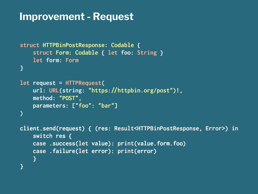 Improvement - Request struct HTTPBinPostRespons...