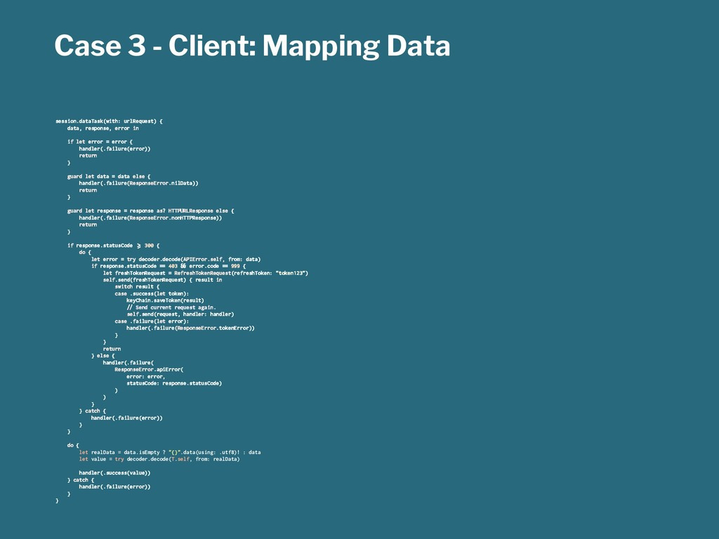 Case 3 - Client: Mapping Data session.dataTask(...