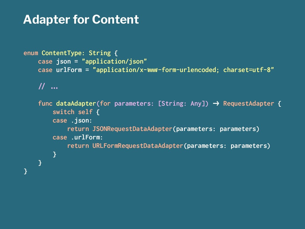 Adapter for Content enum ContentType: String { ...