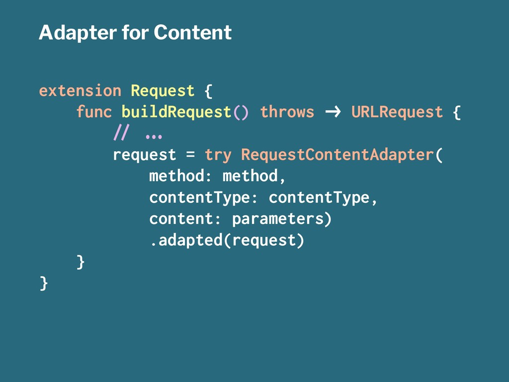Adapter for Content extension Request { func bu...