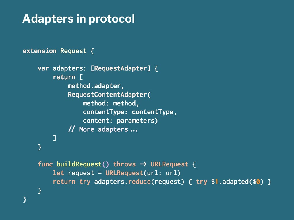 Adapters in protocol extension Request { var ad...