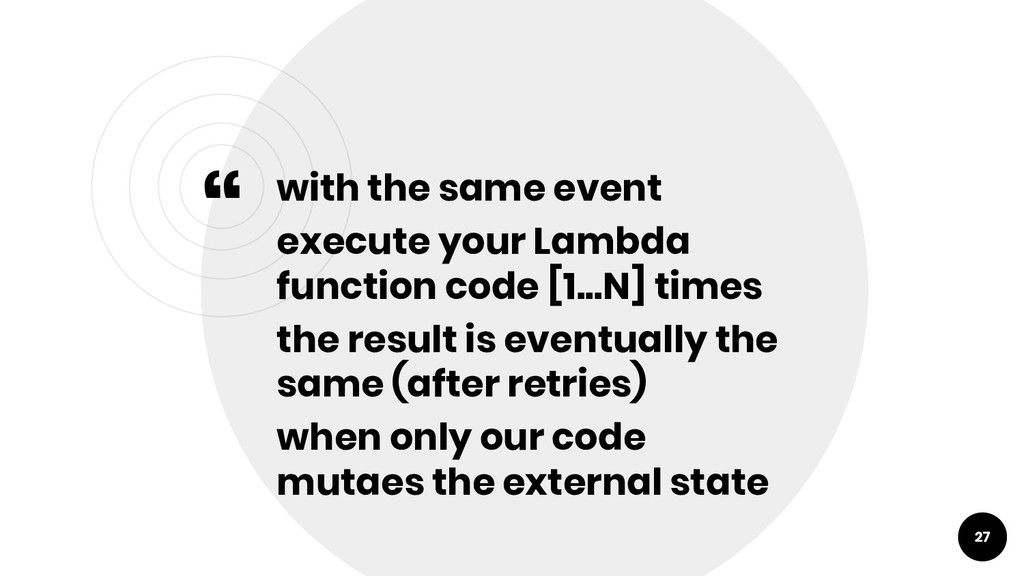 """"""" with the same event execute your Lambda funct..."""