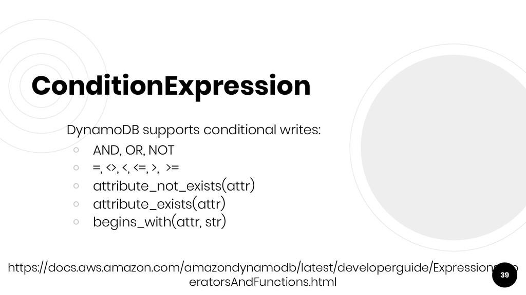ConditionExpression DynamoDB supports condition...
