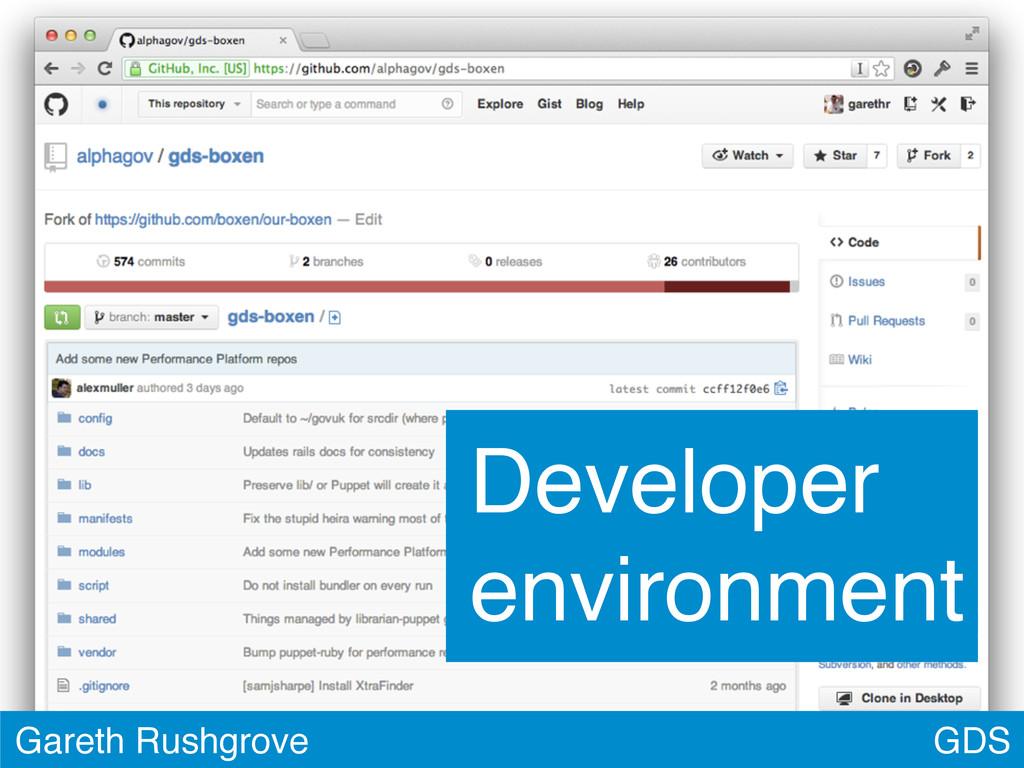 GDS Gareth Rushgrove Developer environment