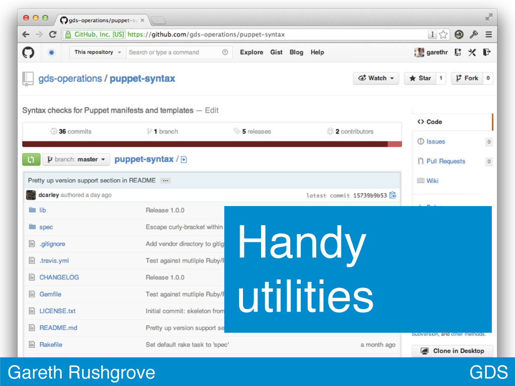 GDS Gareth Rushgrove Handy utilities