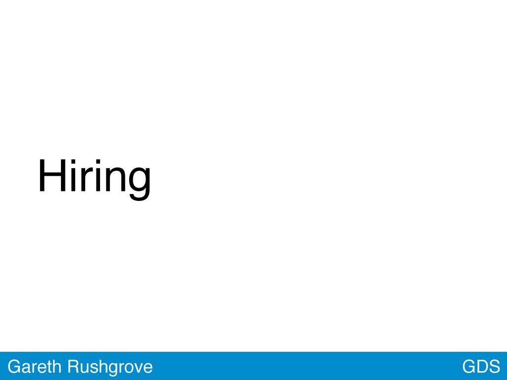 GDS Gareth Rushgrove Hiring