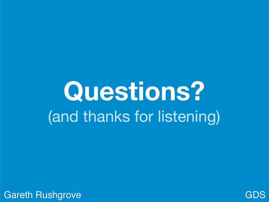 Questions? (and thanks for listening) GDS Garet...
