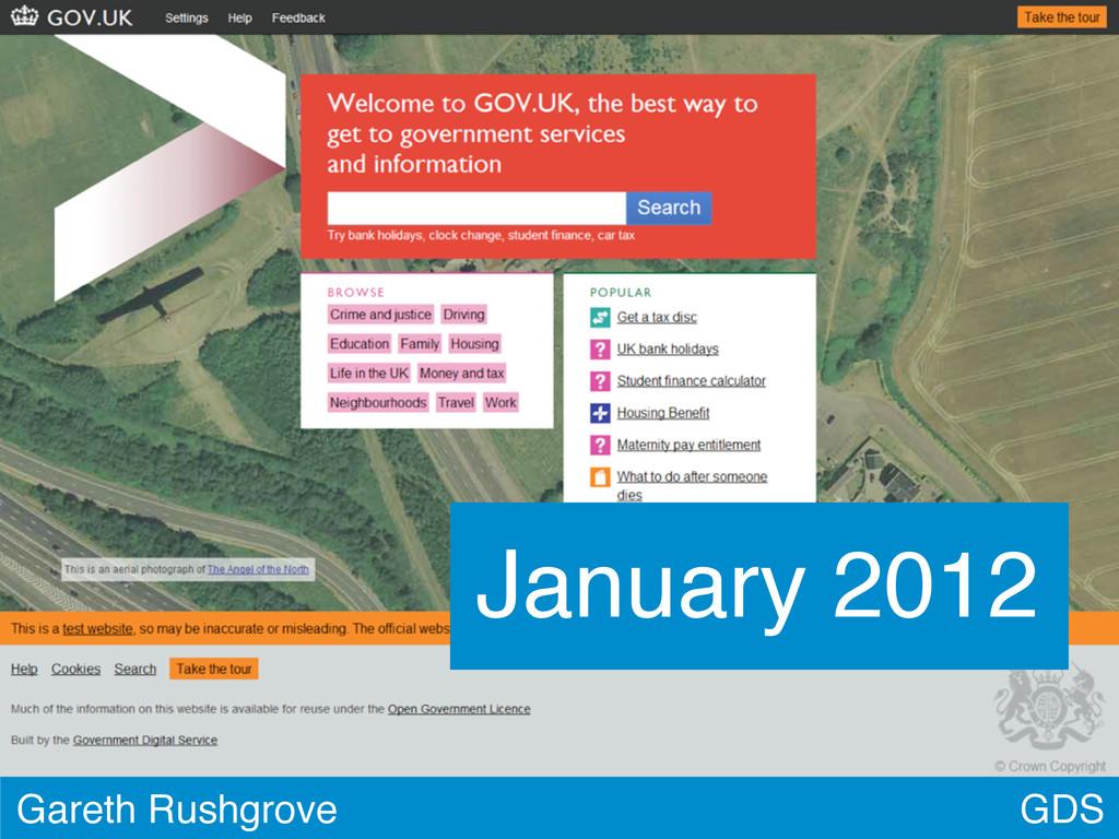 GDS Gareth Rushgrove January 2012