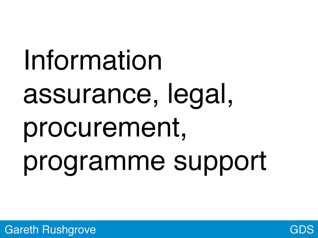 GDS Gareth Rushgrove Information assurance, leg...
