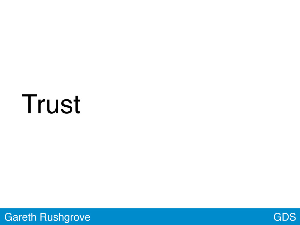 GDS Gareth Rushgrove Trust
