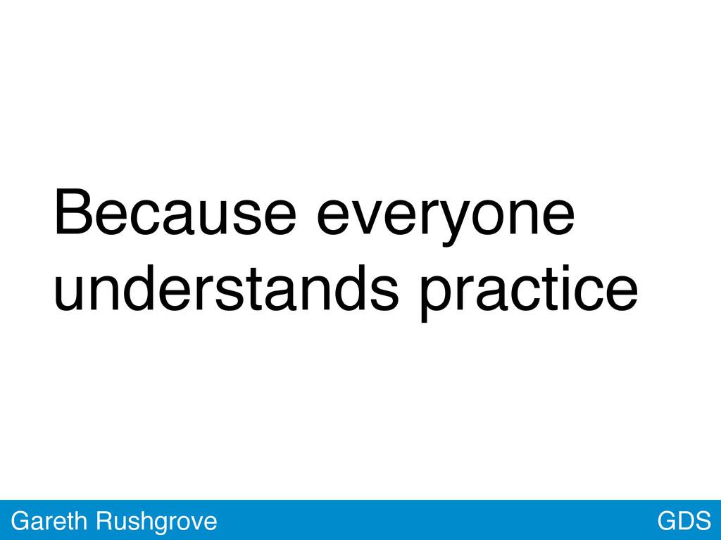 GDS Gareth Rushgrove Because everyone understan...