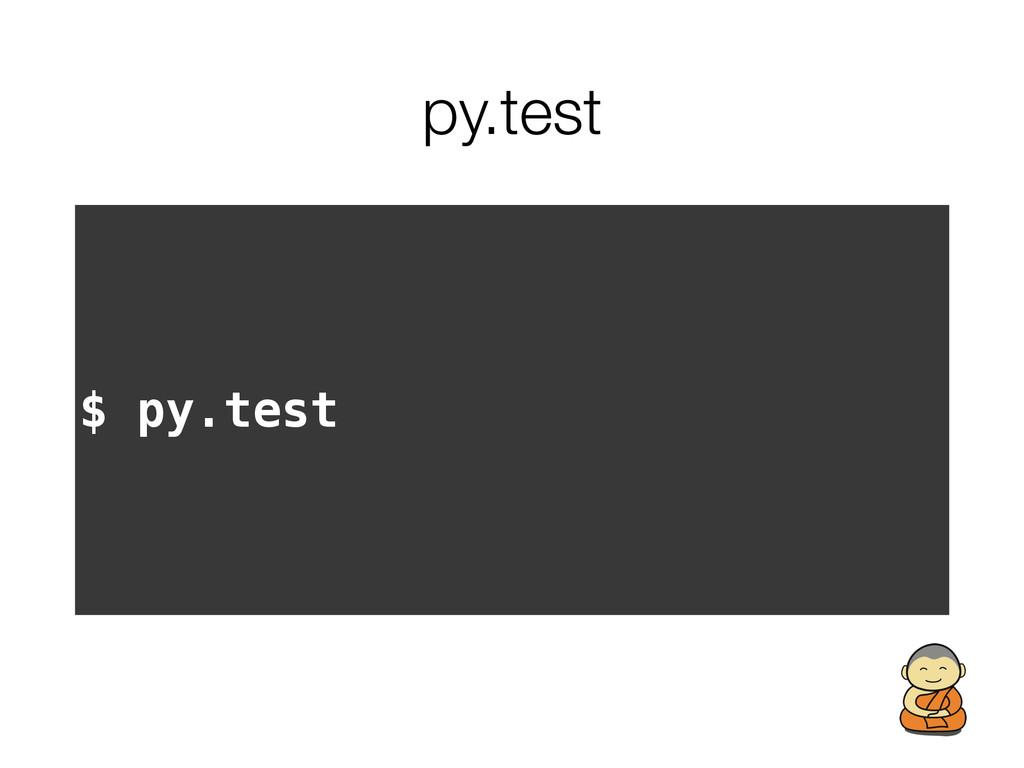 py.test $ py.test