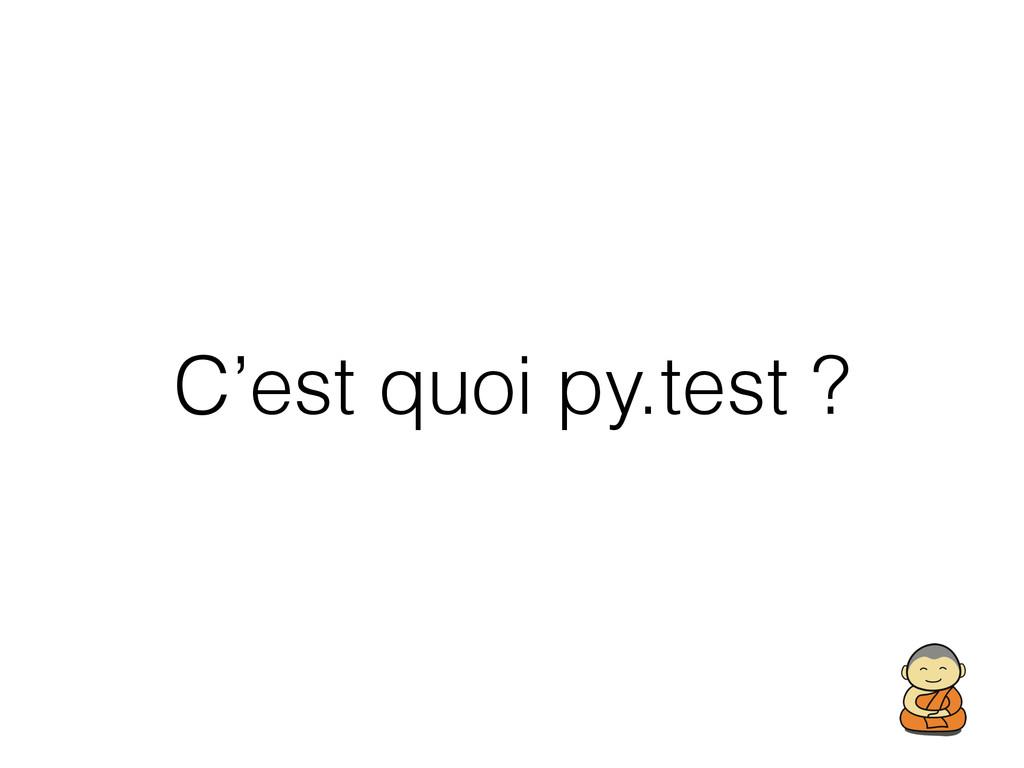 C'est quoi py.test ?