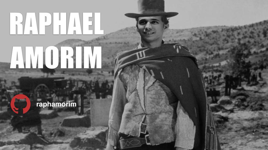 RAPHAEL AMORIM raphamorim