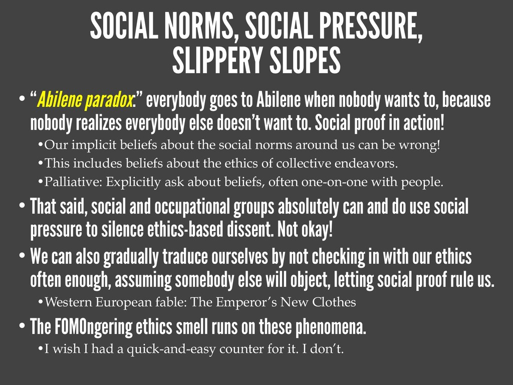 SOCIAL NORMS, SOCIAL PRESSURE, SLIPPERY SLOPES ...