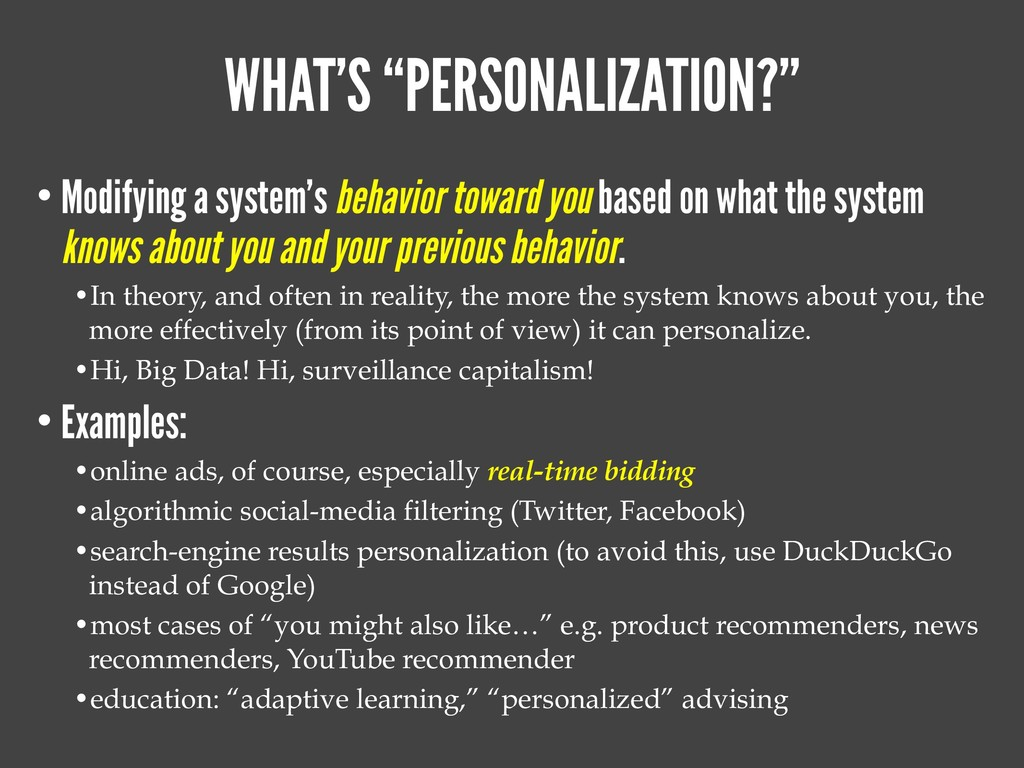 "WHAT'S ""PERSONALIZATION?"" • Modifying a system'..."