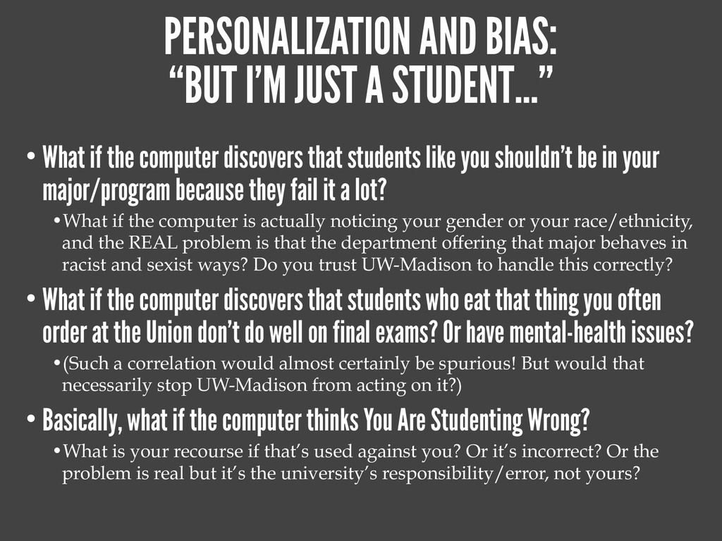 "PERSONALIZATION AND BIAS: ""BUT I'M JUST A STUDE..."