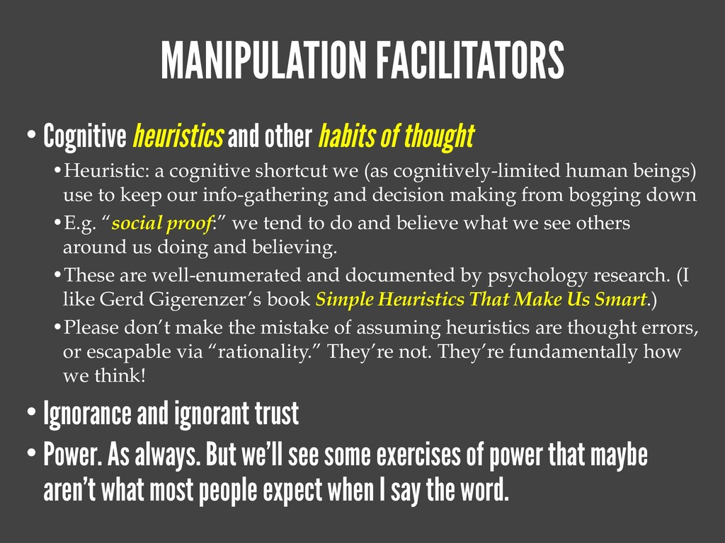 MANIPULATION FACILITATORS • Cognitive heuristic...
