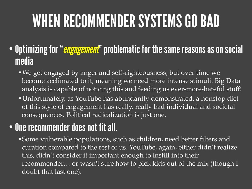 WHEN RECOMMENDER SYSTEMS GO BAD • Optimizing fo...