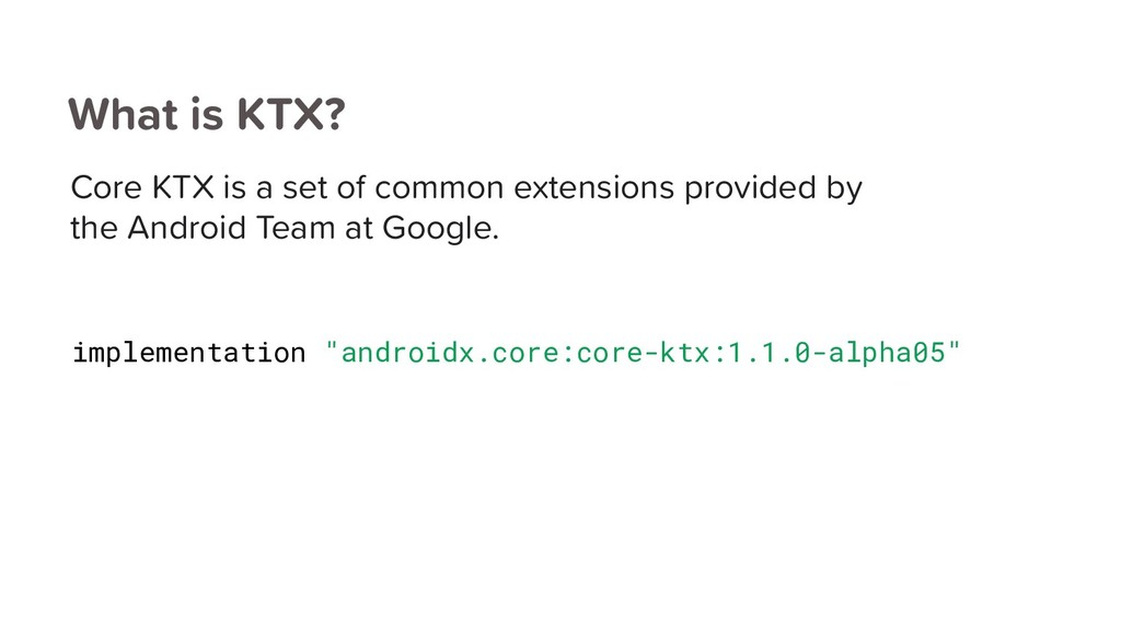 "implementation ""androidx.core:core-ktx:1.1.0-al..."