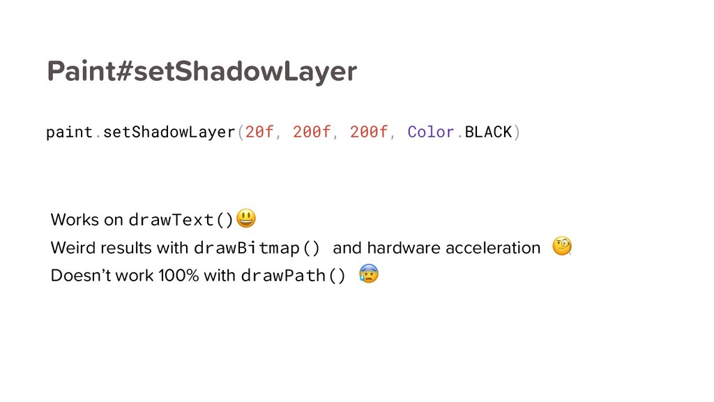 Paint#setShadowLayer Works on drawText() Weird ...