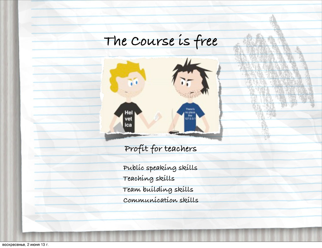 The Course is free Profit for teachers Public s...
