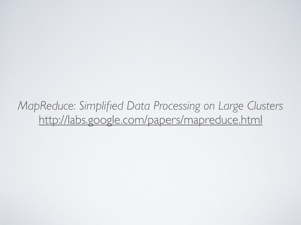 MapReduce: Simplified Data Processing on Large C...