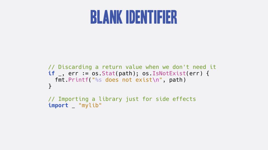 Blank Identifier // Discarding a return value w...