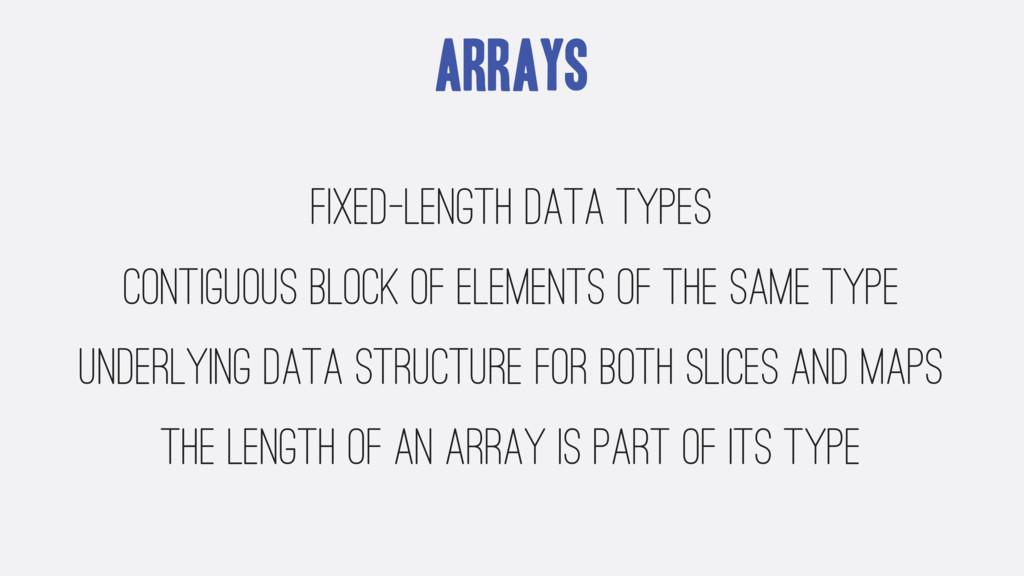 Arrays fixed-length data types contiguous block...