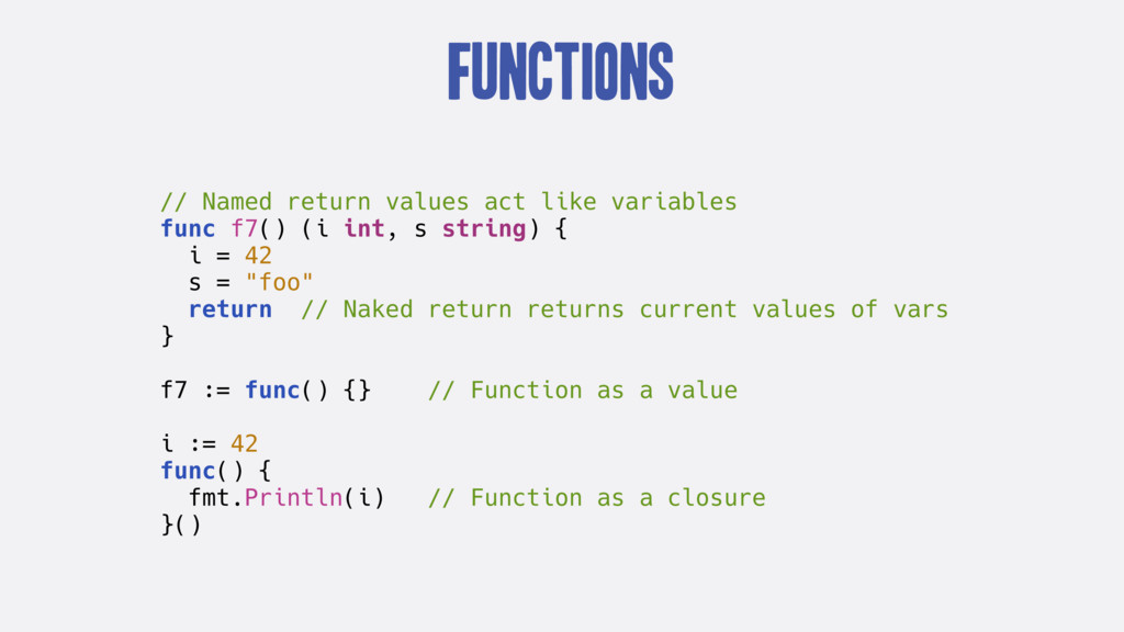 Functions // Named return values act like varia...