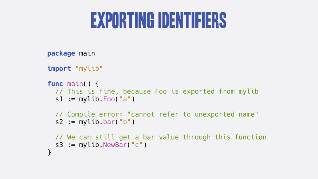 """Exporting Identifiers package main import """"myli..."""