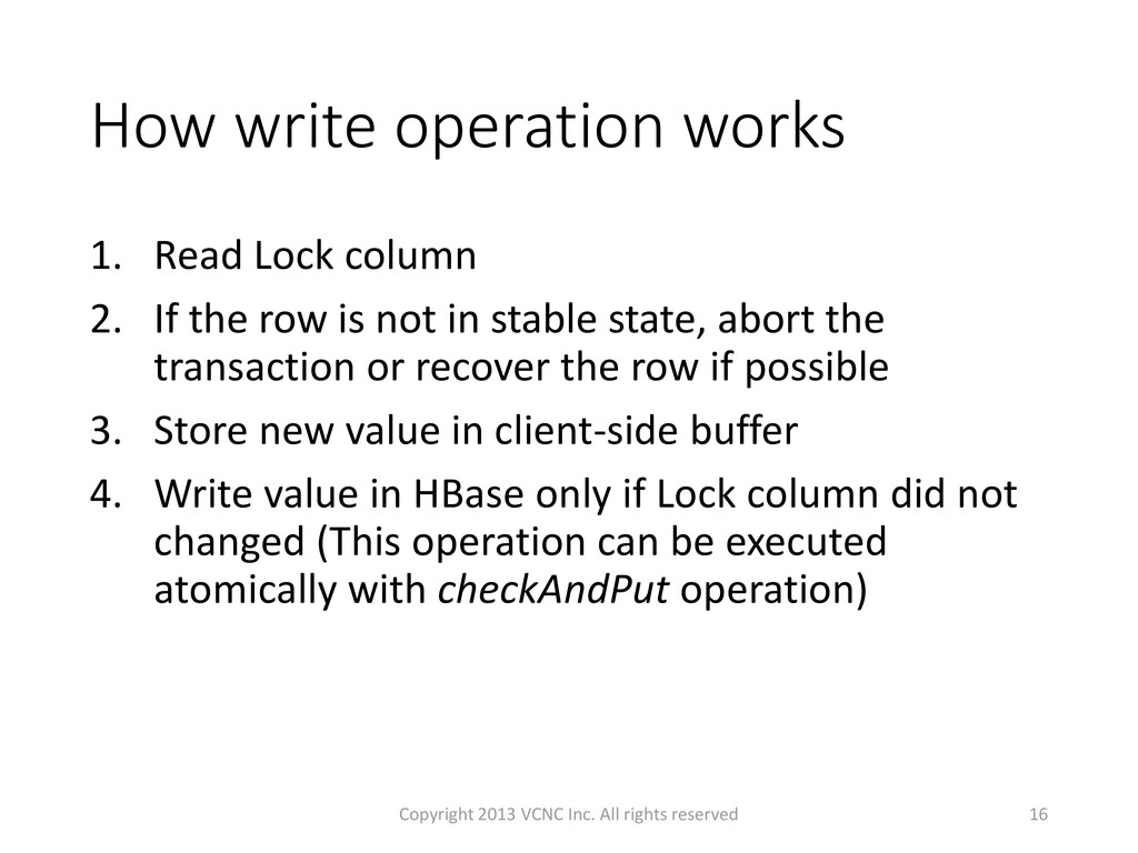 How write operation works 1. Read Lock column 2...