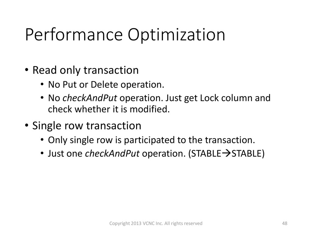 Performance Optimization • Read only transactio...