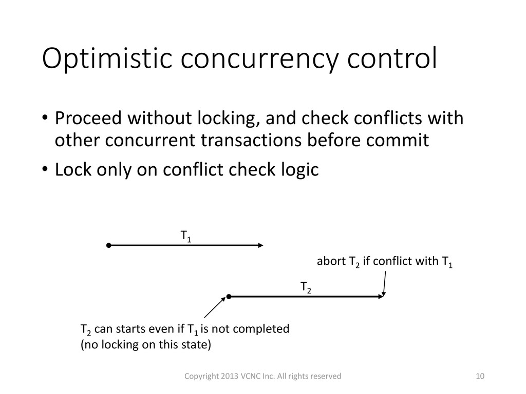 Optimistic concurrency control • Proceed withou...