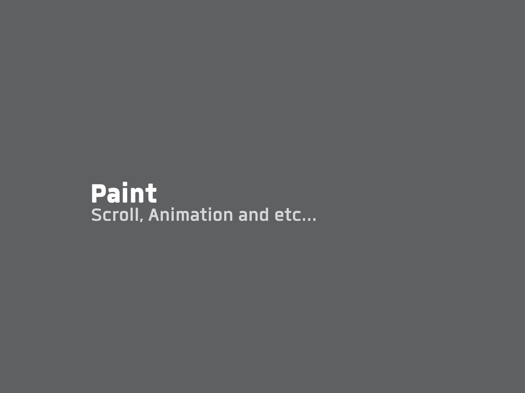 Paint Scroll, Animation and etc...