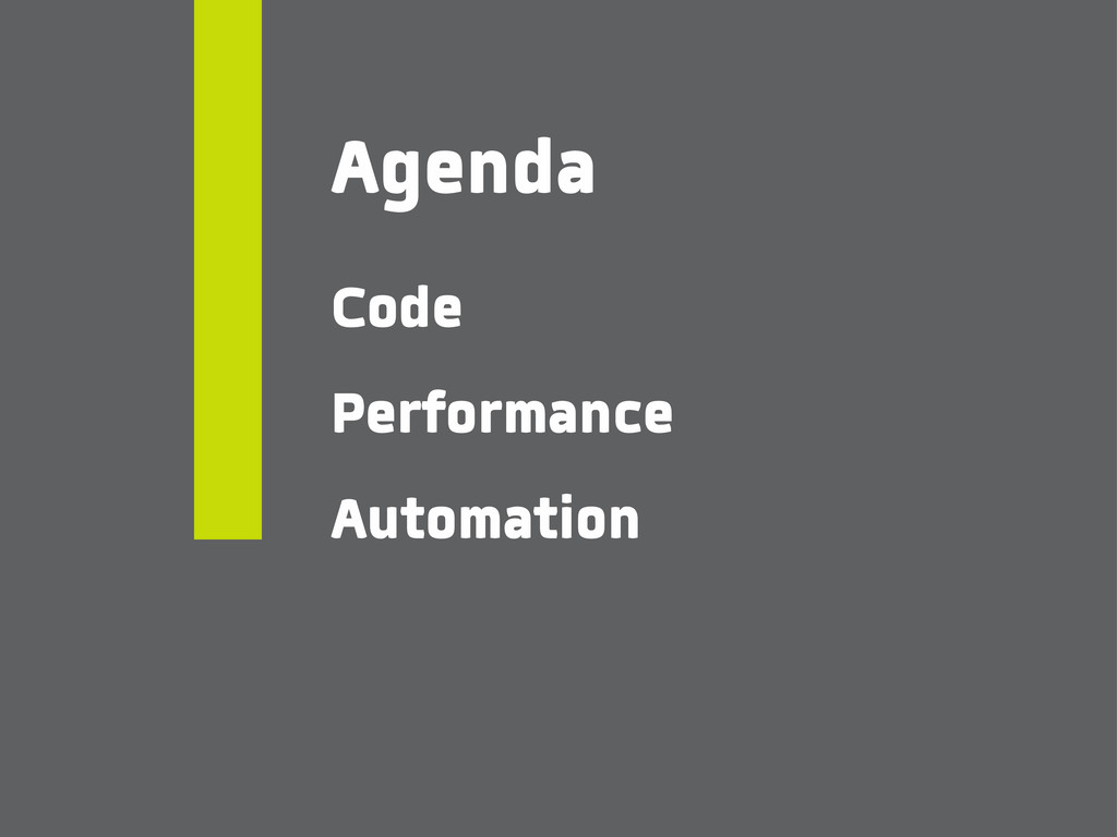 Agenda Code Performance Automation