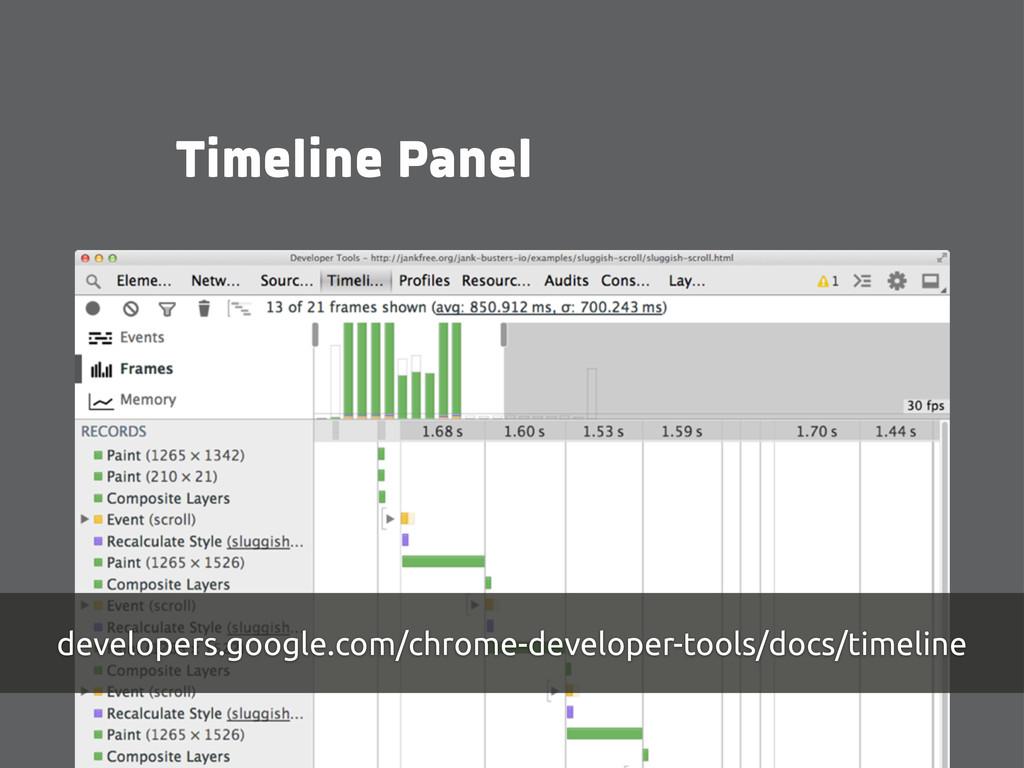 Timeline Panel developers.google.com/chrome-dev...
