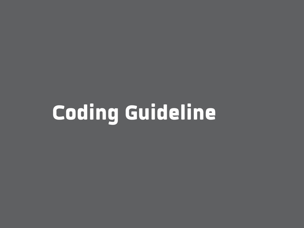 Coding Guideline